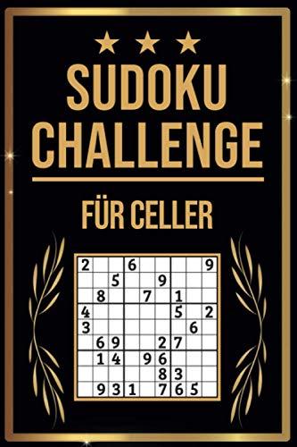 SUDOKU Challenge für Celler: Sudoku Buch I 300 Rätsel inkl. Anleitungen & Lösungen I Leicht bis Schwer I A5 I Tolles Geschenk für Celler