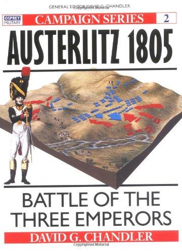 Austerlitz 1805: Battle of the Three Emperors (Campaign) download ebooks PDF Books