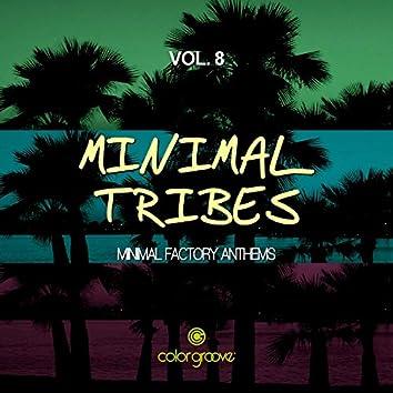 Minimal Tribes, Vol. 8 (Minimal Factory Anthems)