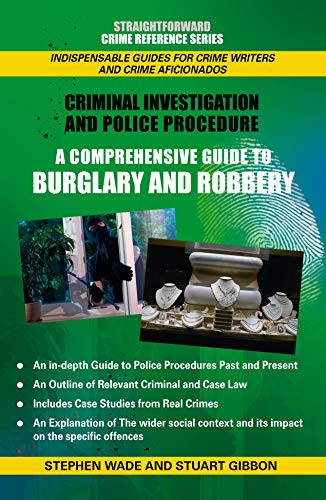 Comprehensive Guide to Burglary and Robbery: Straightforward Crime Reference Series