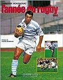 L'Année du rugby 1990, numéro 18, préfacé par Pierre Berbizier