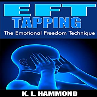 EFT Tapping     The Emotional Freedom Technique              By:                                                                                                                                 K.L. Hammond                               Narrated by:                                                                                                                                 Michael Hatak                      Length: 1 hr and 11 mins     12 ratings     Overall 4.9