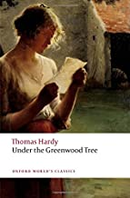 Under the Greenwood Tree (Oxford World's Classics)