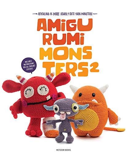 Amigurumi Monsters 2: Revealing 15 More Scarily Cute Yarn Monsters