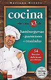 COCINA X3: HAMBURGUESAS + GUARNICIONES + ENSALADAS: 54 deliciosas recetas para disfrutar (Colección...