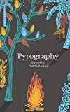 Pyrography: A Nottingham College Anthology