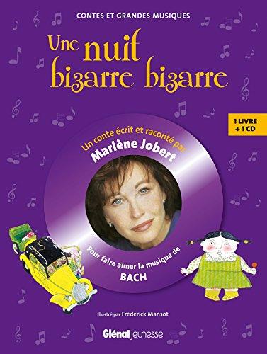 Une nuit bizarre, bizarre...: Pour faire découvrir la musique de Bach