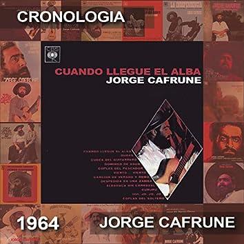 Jorge Cafrune Cronología -  Cuando Llegue el Alba (1964)