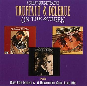 Truffaut & Delerue On The Screen - Music From The Last Metro, The Woman Next Door