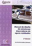 Manual de diseño de estaciones depuradoras de aguas residuales (Texto (garceta))...