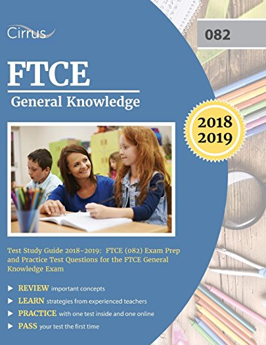 Ftce General Knowledge Test Study Guide 2018 2019 Exam Prep Book And Practice Test Questions For The Florida Teacher Certification Examination Of General Knowledge