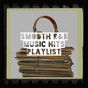 Smooth R&B Music Hits Playlist