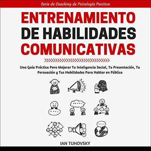 Entrenamiento de Habilidades Comunicativas [Communication Skills Training] cover art