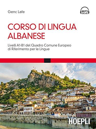 Corso di lingua albanese. Livelli A1-B1 del quadro comune europeo di riferimento per le lingue