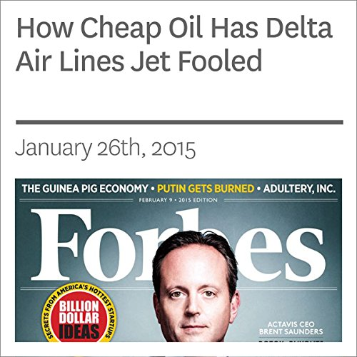 How Cheap Oil Has Delta Air Lines Jet Fooled audiobook cover art