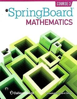 SpringBoard Mathematics, Course 3, Student Edition, 9781457301506, 1457301504, 2014