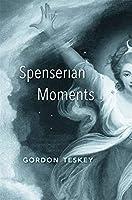 Spenserian Moments