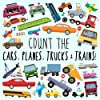 Count the Cars, Planes, Trucks & Trains!: A Fun Puzzle Activity Book for 2-5 Year Olds (Counting Books for KIds)
