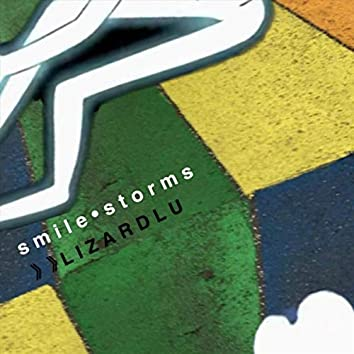 Smile Storms