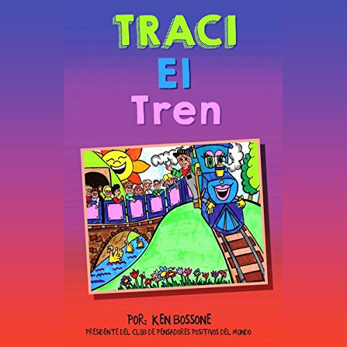 Traci el Tren (Motivación para Niños nº 2) [Traci the Train (Children Motivation #2)] audiobook cover art