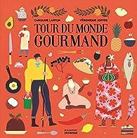 Tour du monde gourmand par Laffon