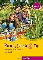 Paul, Lisa & Co.: Kursbuch A1.1