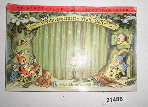 Bestell.Nr. 921486 Weihnachtszeit - Frohe Zeit / Leipziger Adventskalender