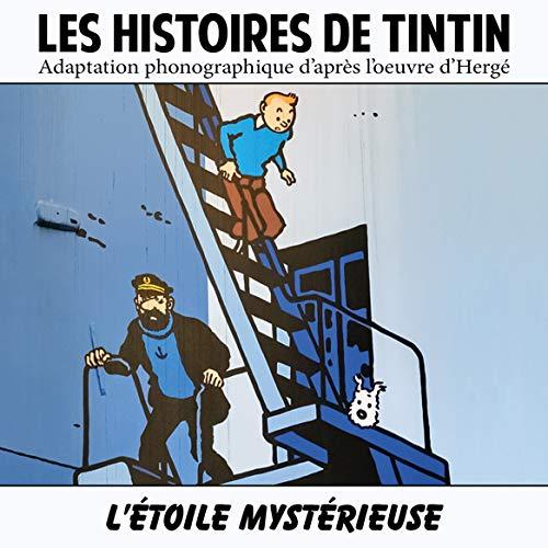 Les Histoires de Tintin : l\'Étoile Mystérieuse