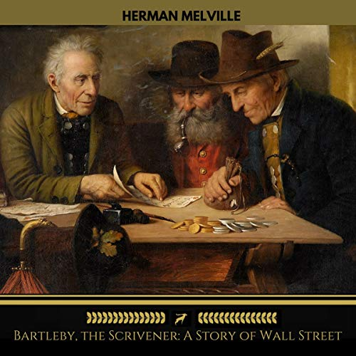 Bartleby, the Scrivener     A Story of Wall Street              By:                                                                                                                                 Herman Melville                               Narrated by:                                                                                                                                 Brian Kelly                      Length: 1 hr and 53 mins     3 ratings     Overall 4.0