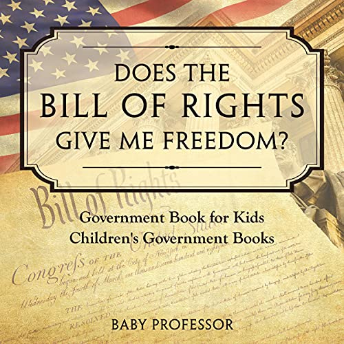 Does the Bill of Rights Give Me Freedom? cover art