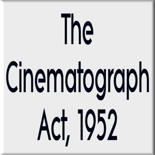 The Cinematogrraph Act