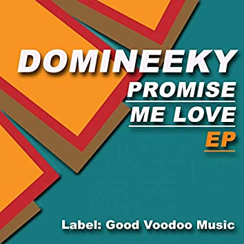 Promise Me Love EP