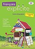 Français Explicite CE1 - Guide p...