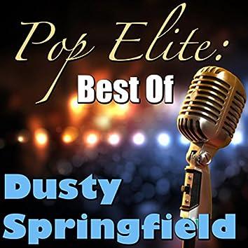 Pop Elite: Best Of Dusty Springfield