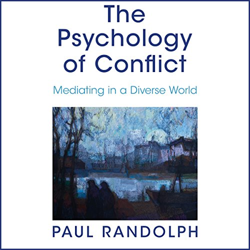 The Psychology of Conflict audiobook cover art