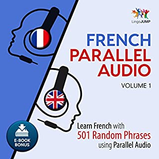 French Parallel Audio - Learn French with 501 Random Phrases using Parallel Audio - Volume 1 cover art