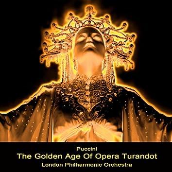 The Golden Age Of Opera Turandot