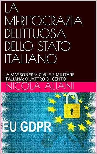 Nicola Aliani – La meritocrazia delittuosa dello Stato  italiano (2021)