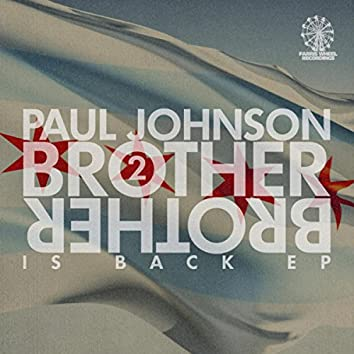 Brother 2 Brother Is Back EP