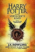 Harry Potter en het Vervloekte Kind Deel een en twee: De officiële tekst van de oorspronkelijke West End-productie