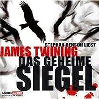 Das geheime Siegel                   Autor:                                                                                                                                 James Twining                               Sprecher:                                                                                                                                 Stephan Benson                      Spieldauer: 7 Std. und 11 Min.     45 Bewertungen     Gesamt 3,7