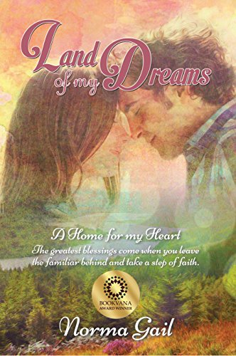 Land of My Dreams (A Home for My Heart Book 1)
