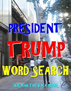President Trump Word Search: 133 Extra Large Print Entertaining Themed Puzzles