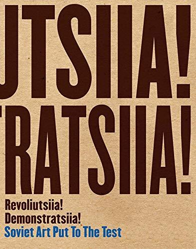 Revoliutsiia! Demonstratsiia!: Soviet Art Put to the Test (Art Institute of Chicago)