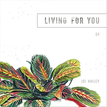 Living for You - EP