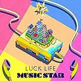 MUSIC STAR / ラックライフ
