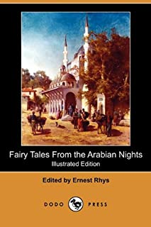 Fairy Tales from the Arabian Nights (Illustrated Edition) (Dodo Press)