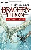 Drachenthron - Der König der Felsen: Roman