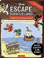 Escape-Schnitzeljagd - Findet den Piratenschatz!: Fuer ein Event mit 2-12 Kindern