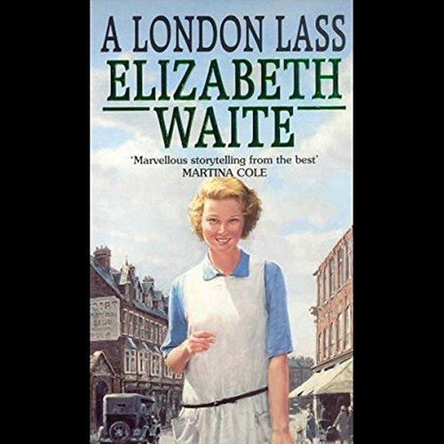 A London Lass Audiobook By Elizabeth Waite cover art